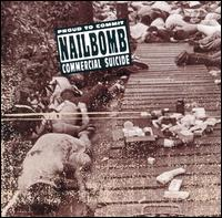 Nailbomb proud to commit commercial suicide